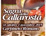 Sagra della Callarosta 31 ottobre e 1 novembre Carpineto Romano
