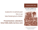Presentazione del Calendario dell'Ente Pallio della Carriera 2016